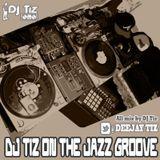 디제이티즈(DJ Tiz) MixTape - [DJ Tiz On The Jazz Groove]