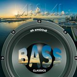 BASS CLASSICS (Bienvenidos a Miami) | Mixed by dA smOOvE
