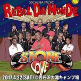 STONE LOVE - REBEL DA MONDE @西丹沢大滝キャンプ場 (22/Apr/2017)