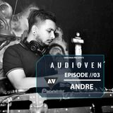 Dinusha presents - Audioven Ep //03 Guest mix by ANDRE