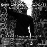 Kannon sound podcast 019: DJ Doppelgenger -Live-