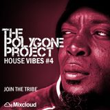 House Vibes #4 - Join the tribe
