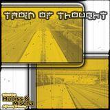 Mischa & Hubiss - Train Of Trought (MIX CD)