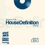 House Definition #026- Guest DJ: DBG (David Barrau-Guiderdoni)