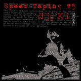 Speed Taping #5