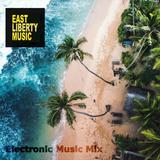Electronic Music Mix - East Liberty Music