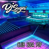 DJ Sugai - Club Soda Pop