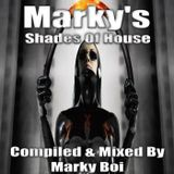 Marky Boi - Marky's Shades Of House