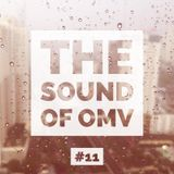 The Sound of OMV Epicsode 11