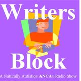"Writer's Block ""Steady Ships"" 10am PST/Radio Drama ""Grooming Hour"" - 11am PST"