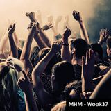 MHM - MIDNIGHT HOUSE MUSIC WITH MC SHURAKANO AND JUAN PACIFICO Week 37