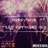 HAPPY NYE TRAP PSY HARD MIX