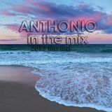 Anthonio's first mix of 2017