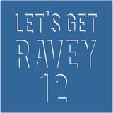 Odiggity - Let's Get Ravey Vol. 12