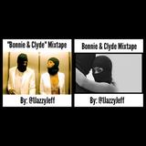 """Bonnie & Clyde"" Mixtape"