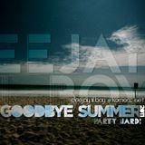 Goodbye Summer 2011 - Deejay Lil`Boy Komerc Set @ Party Hard! @