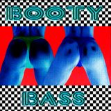 ***Booty Bass For Chill***