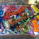 Mixmaster Rob Soltis Freestyle Megamix Vol 1