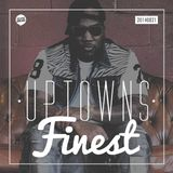 Uptowns Finest Podcast // 21.08.2014