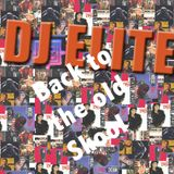 DJ ELITE OLD SKOOL R&B/HIP HOP MIX PT.1