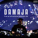 Damaja - Live at Structure Session 008