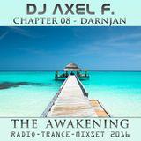 DJ Axel F. - Awakening - Darnjan (Chapter 08)