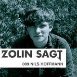 Zolin Sagt 009: Nils Hoffmann - 07.08.2012