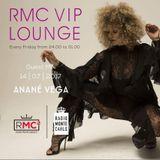 RMC VIP LOUNGE GUEST MIX # 24 ANANE' VEGA (14 07 2017)
