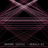 Madame Excuse - Nebula Sets 03