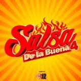Salsa De La Buena 4 - DJ 12