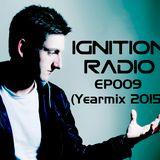 Ignition Radio EP009 (Yearmix 2015)