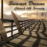 Summer Dreams 1 (Vinyl Mix) Cherish b2b Serenity