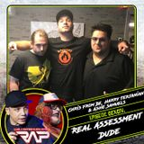 CCXCIV. Real Assessment Dude (Chris From Bk, Harry Terjanian & Ashe Samuels)