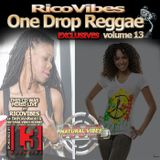 RICOVIBES ONE DROP REGGAE EXCLUSIVES VOL. 13