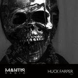 Mantis Radio 184 + Huck Farper