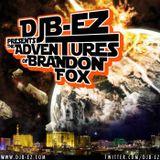 DJ B-EZ - Adventures of Brandon Fox
