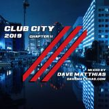 Club City 2019 | Chapter 11