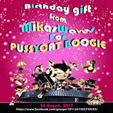 MikaWaves - Birthday Gift For PUSSYCAT BOOGIE (28 August 2017)