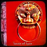 House Of Haze - Chapter One : January 2012