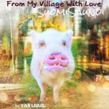 "VAN LIQUID - ""From my Village With Love"" SuomiSaundi Trance 24072018"