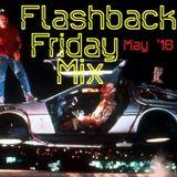 DJ Frankie's Flashback Friday - May '16