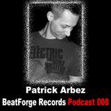 BFR Podcast | 008 | Patrick Arbez