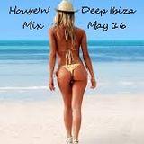 House'n'Deep Ibiza Mix May 16