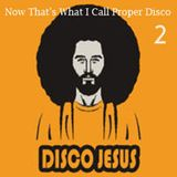 Now That's What I Call Proper Disco Vol 2