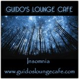 Guido's Lounge Cafe Broadcast 0284 Insomnia (20170811)
