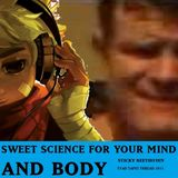 Sweet Science For Your Mind & Body [FYAD Mixtape Exchange 2015]