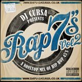 Rap 7's Vol 2 - A Nonstop Mix of Hip Hop 45's