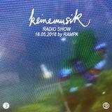 Keinemusik Radio Show by Rampa 18.05.2018
