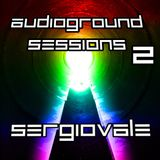 AudioGround Sessions - Ep.2 @30-11-2011 [SERGIOVALE]