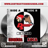 Distruction Sounds Mixtape Side A (Dancehall 2018)